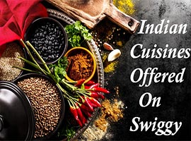 Must-Try Cuisines From Swiggy With The Use Of Swiggy Coupons